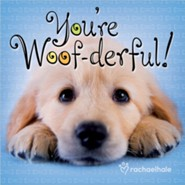 You're Woof-derful
