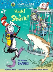 Hark! A Shark!: All About Sharks  -     By: Bonnie Worth