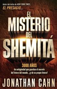 El misterio del Shemit&#225: El misterio de 3.000 a&#241os de antig