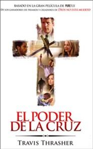 El Poder de la cruz, The Power of The Cross