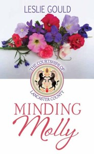Minding Molly: The Courtships of Lancaster County, Large Print  -     By: Leslie Gould