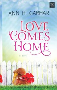 Love Comes Home: Rosey Corner, large print
