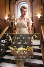 The Daughter of Highland Hall: Edwardian Brides, Large Print