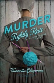 Murder Tightly Knit: An Amish Village Mystery Large Print
