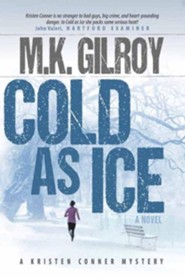 Cold as Ice: A Kristen Conner Mystery, Large Print