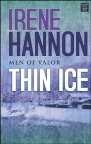 Thin Ice: Men of Valor, Large Print