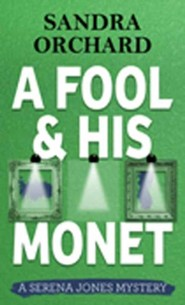 A Fool And His Monet: A Serena Jones Mystery, Large Print