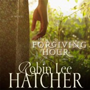 Forgiving Hour Audiobook  [Download] -     Narrated By: Pam Ward     By: Robin Lee Hatcher