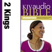 KJV Audio Bible, Dramatized: 2 Kings Audiobook [Download]