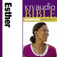 KJV Audio Bible, Dramatized: Esther Audiobook  [Download] -     By: Zondervan