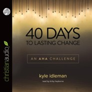 40 Days to Lasting Change: An AHA Challenge - Unabridged Audiobook [Download]