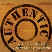 Authentic: How to be a Christian Without Being Religious - Unabridged Audiobook [Download]