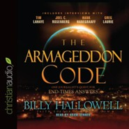 The Armageddon Code: One Journalist's Quest for End-Times Answers - Unabridged edition Audiobook [Download]
