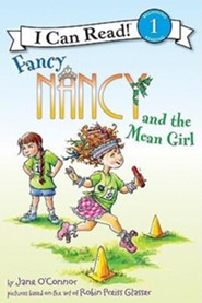 Fancy Nancy and the Mean Girl  -     By: Jane O'Connor     Illustrated By: Robin Preiss Glasser, Ted Enik