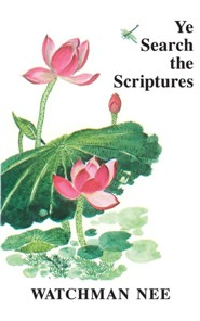Ye Search the Scriptures: