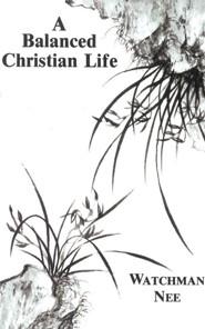 Balanced Christian Life: