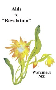 AIDS to Revelation:  -     By: Watchman Nee & Stephen Kaung