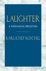 Laughter: A Theological Reflection