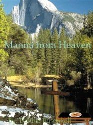 Manna from Heaven: Delicious Low-Fat Recipes Inspired by Great Bible Stories