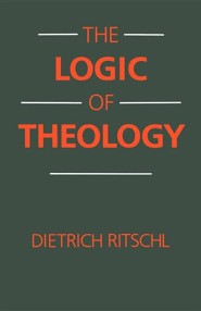 The Logic of Theology