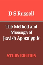 The Method and Message of Jewish Apocalyptic