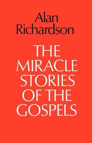 The Miracle Stories of the Gospels - Slightly Imperfect