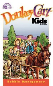 Donkey Cart Kids  -     By: Bobbie Montgomery
