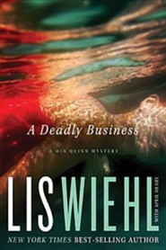 A Deadly Business, Mia Quinn Mystery Series #2