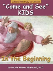 In the Beginning: Catholic Bible Study for Children