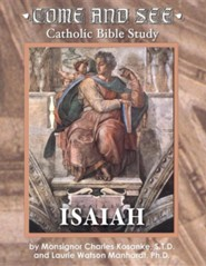 Come & See Catholic Bible Study: Isaiah