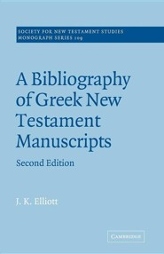 A Bibliography of Greek New Testament Manuscripts, Edition 0002Revised