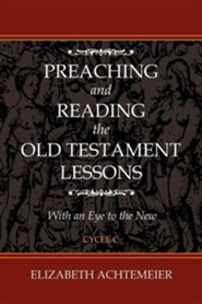 Preaching and Reading the Old Testament Lessons [With CDROM]