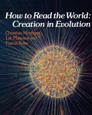 How to Read the World: Creation in Evolution