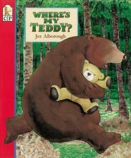 Where's My Teddy?  -     By: Jez Alborough     Illustrated By: Jez Alborough