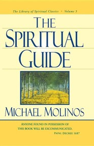 The Spiritual Guide  -     By: Michael Molinos