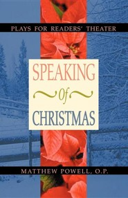 Speaking of Christmas: Plays for Readers' Theater
