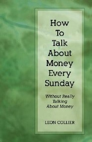 How to Talk about Money Every Sunday: Without Talking about Money
