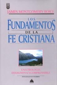 Los Fundamentos de La Fe Cristiana