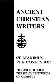 St. Maximus the Confessor: The Ascetic Life