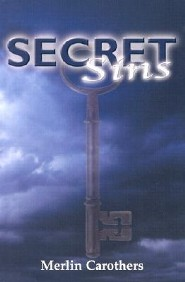 Secret Sins  -     By: Merlin R. Carothers