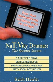 Nativity Dramas: The Second Season