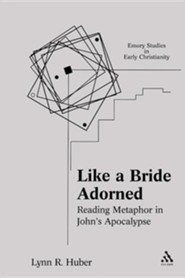 Like a Bride Adorned: Reading Metaphor in John's Apocalypse