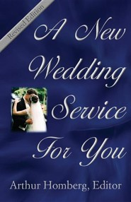 A New Wedding Service for You: Revised edition