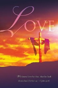 Love Good Friday Bulletin 2013, Regular (Package of 50)