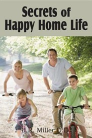Secrets of Happy Home Life