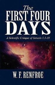 The First Four Days: A Scientific Critique of Genesis 1:1-19