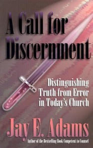 A Call for Discernment: Distinguishing Truth from Error in Today's Church