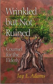 Wrinkled But Not Ruined: Counsel for the Elderly