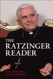 The Ratzinger Reader: Mapping a Theological Journey  -     Edited By: Lieven Boeve, Gerard Mannion     By: Joseph Ratzinger