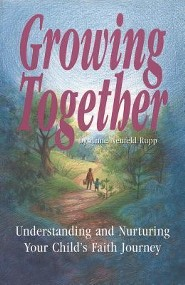 Growing Together: Understanding and Nurturing Your Child's Faith Journey